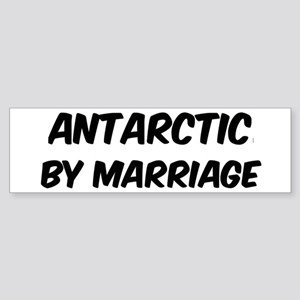Antarctic by marriage Bumper Sticker