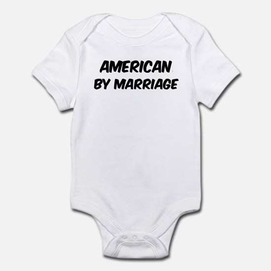 American by marriage Infant Bodysuit