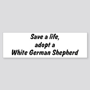 Adopt White German Shepherd Bumper Sticker