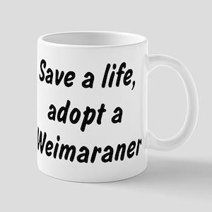 Adopt Weimaraner Mug