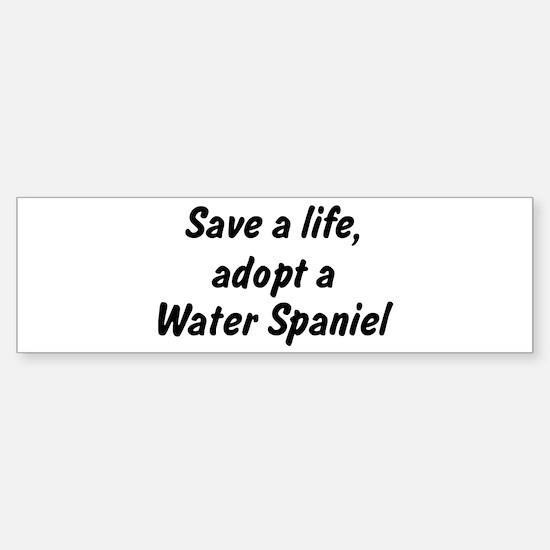 Adopt Water Spaniel Bumper Bumper Bumper Sticker