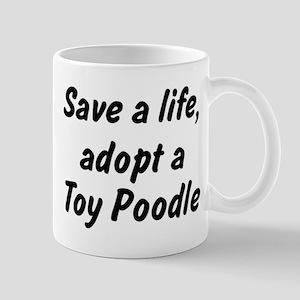 Adopt Toy Poodle Mug