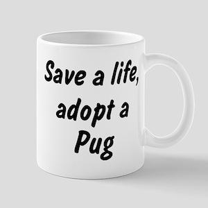 Adopt Pug Mug