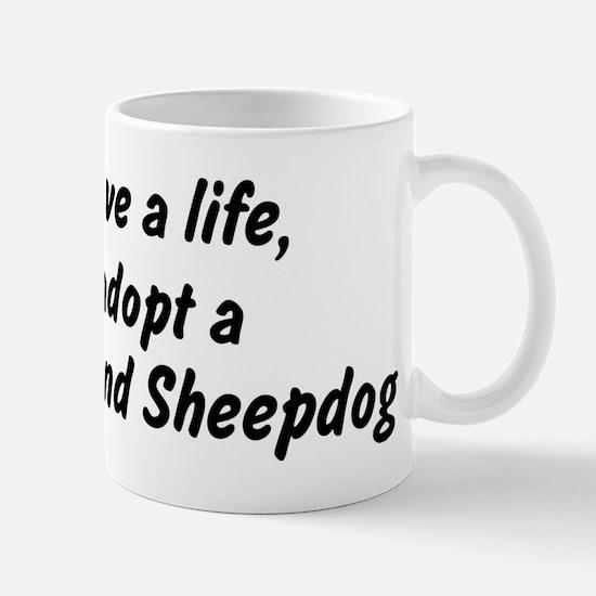 Adopt Shetland Sheepdog Mug