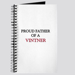 Proud Father Of A VINTNER Journal