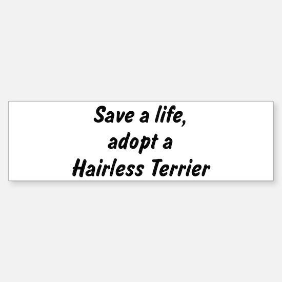 Adopt Hairless Terrier Bumper Bumper Bumper Sticker