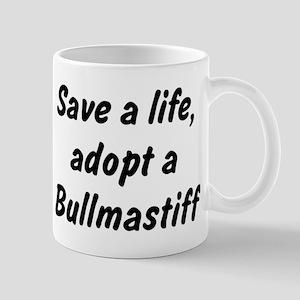 Adopt Bullmastiff Mug