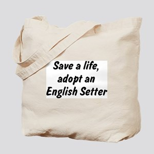 Adopt English Setter Tote Bag