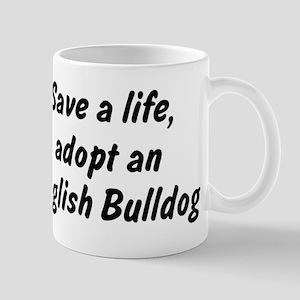 Adopt English Bulldog Mug