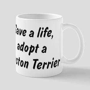 Adopt Boston Terrier Mug