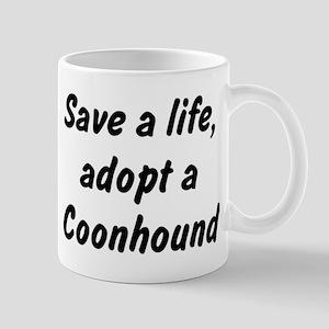 Adopt Coonhound Mug