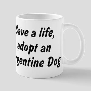 Adopt Argentine Dog Mug