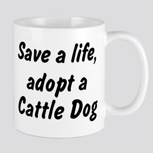 Adopt Cattle Dog Mug
