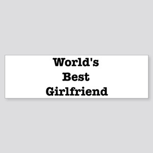 Worlds Best Girlfriend Bumper Sticker