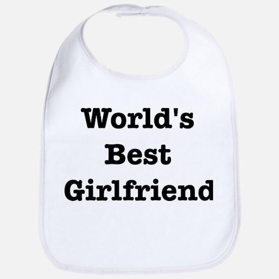 Worlds Best Girlfriend Bib