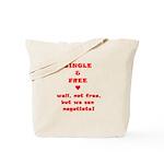 Single and Free Tote Bag