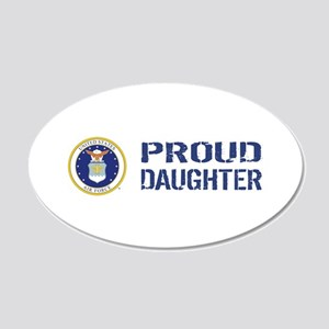 USAF: Proud Daughter 20x12 Oval Wall Decal