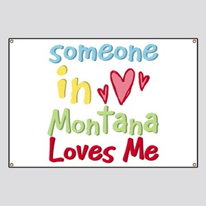 Someone in Montana Loves Me Banner