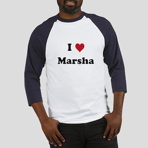 I love Marsha Baseball Jersey