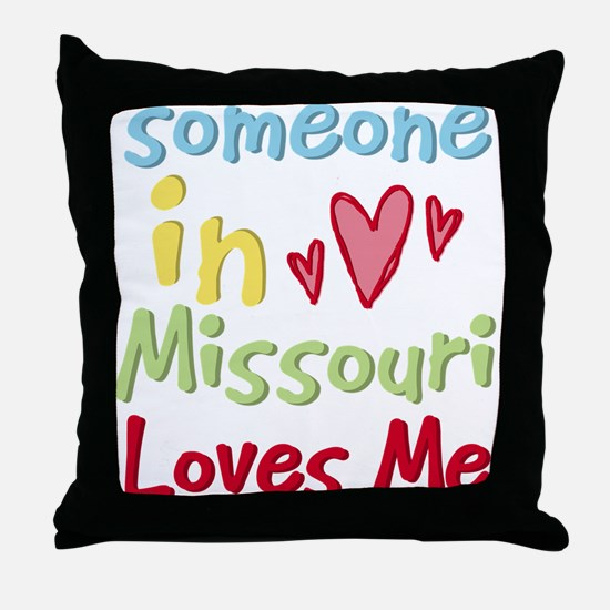 Someone in Missouri Loves Me Throw Pillow