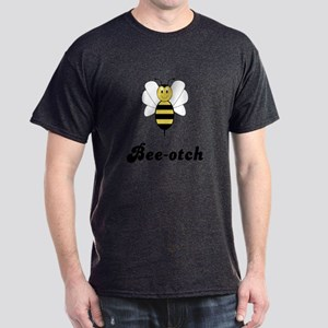 Smiling Bumble Bee Bee-otch Dark T-Shirt