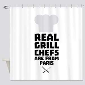 Real Grill Chefs are from Paris Cgy Shower Curtain