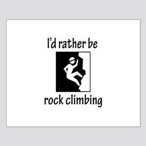 Rather Be Rock Climbing Small Poster