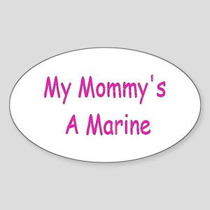 My Mommy's A Marine Oval Sticker