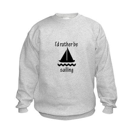 Rather Be Sailing Kids Sweatshirt