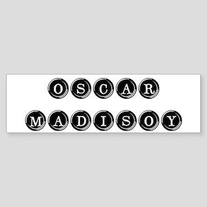 MADISOY bumper sticker
