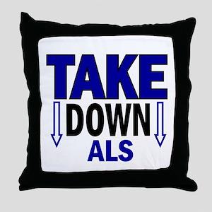 Take Down ALS 1 Throw Pillow