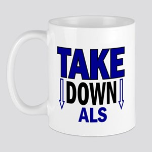 Take Down ALS 1 Mug