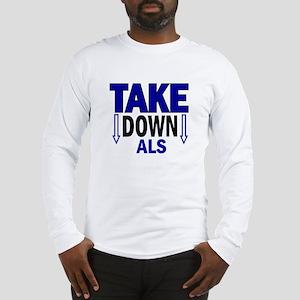 Take Down ALS 1 Long Sleeve T-Shirt
