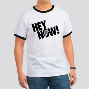 Hey Now! Ringer T