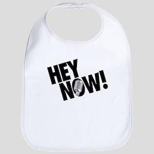 Hey Now! Bib