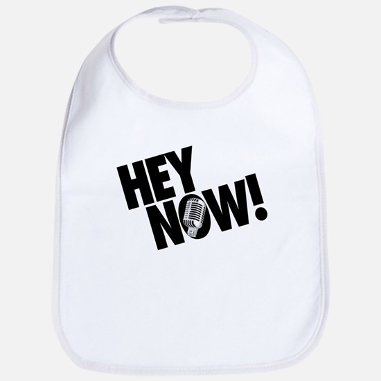Hey Now! Bib