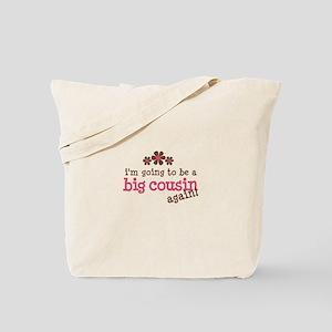 big cousin to be again Tote Bag