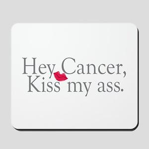Cancer Kiss My Ass Mousepad