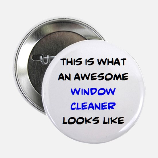 "awesome window cleaner 2.25"" Button"