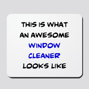 awesome window cleaner Mousepad
