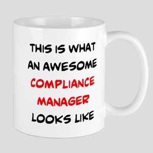 awesome compliance manager 11 oz Ceramic Mug