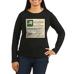 Education Women's Long Sleeve Dark T-Shirt