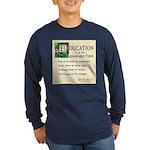 Education Long Sleeve Dark T-Shirt