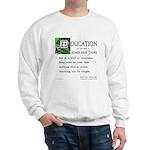 Education Sweatshirt
