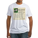 Education Fitted T-Shirt