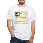 Education White T-Shirt