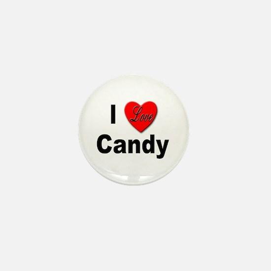 I Love Candy Mini Button
