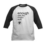 Enough Mushy Stuff Kids Baseball Jersey