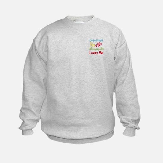 Someone in Minnesota Loves Me Sweatshirt