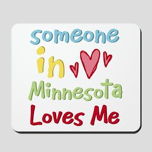 Someone in Minnesota Loves Me Mousepad